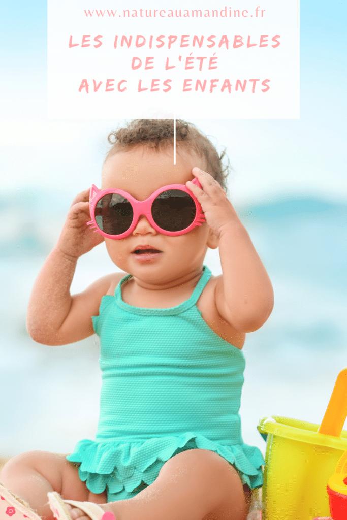 bébé enfants baby child sun soleil été plage summer protéger lunettesdesoleil naturopathie natureauamandine troyes france francophone