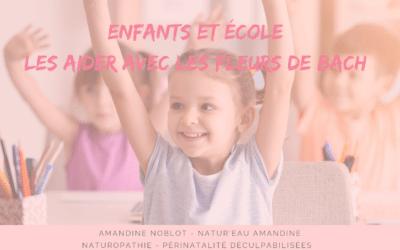 ENFANTS ET ECOLE : LES AIDER AVEC LES FLEURS DE BACH