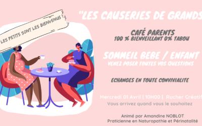 CAFÉ PARENTS «Les Causeries de Grands»