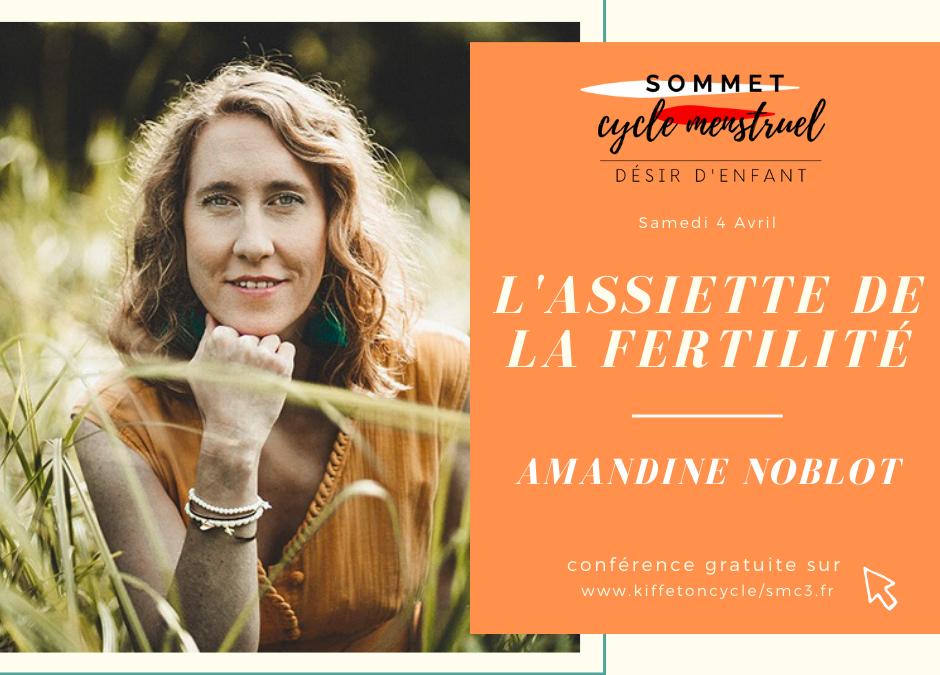 SOMMET DÉSIR D'ENFANTS : L'ASSIETTE DE LA FERTILITE